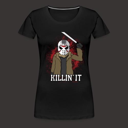 Killin' It Horror Shirt - Women's Premium T-Shirt