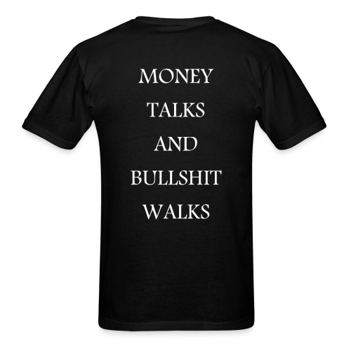 Money Talks Shirt - Men's T-Shirt