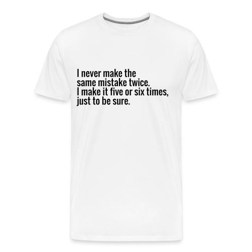 Mistakes - Men's Premium T-Shirt
