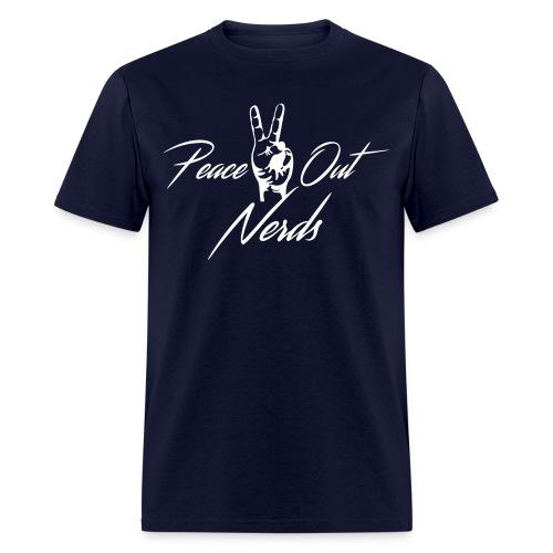Peace Out Nerds White Text - Men's T-Shirt