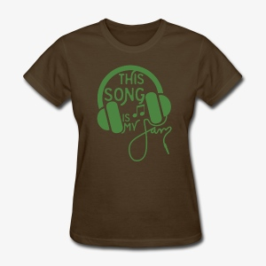 This Song - Women's T-Shirt