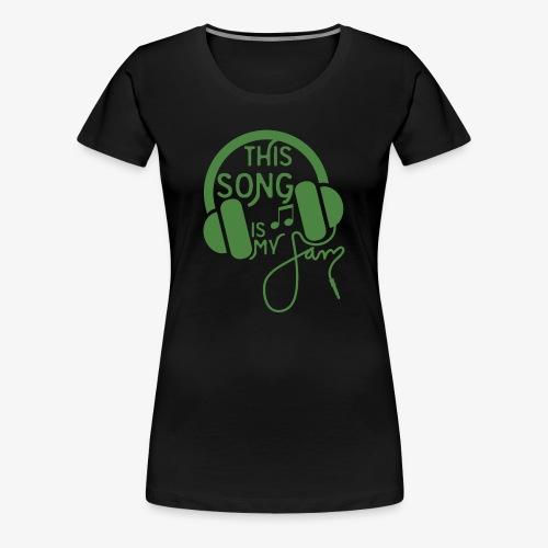 This Song - Women's Premium T-Shirt