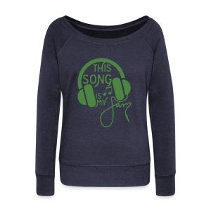 This Song - Women's Wideneck Sweatshirt