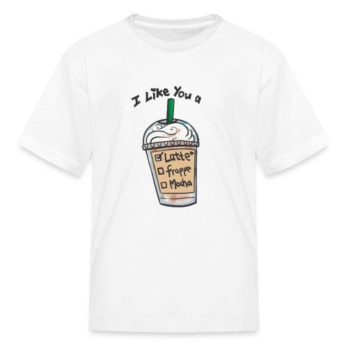 Kid's T- Shirt I like you a Latte - Kids' T-Shirt