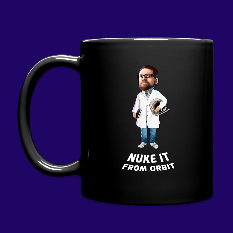 Captain Shack Nuke It From Orbit! - Full Color Mug