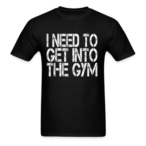 GetIntoGym w/light art - Men's T-Shirt
