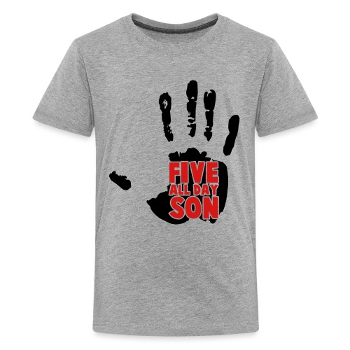 Kid's Five All Day Son! - Kids' Premium T-Shirt