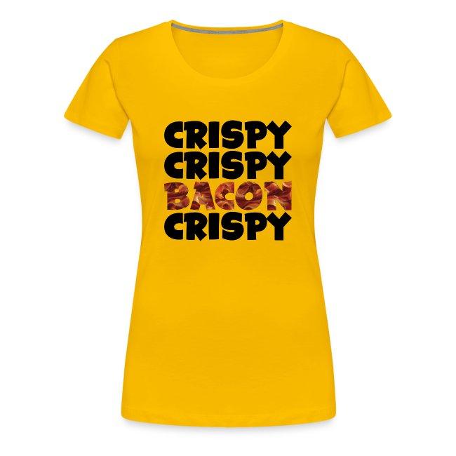 Women's Crispy, Crispy, Bacon, Cripsy (Black)