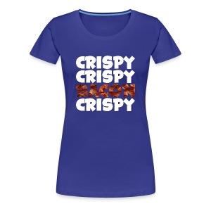 Women's Crispy, Crispy, Bacon, Cripsy (White) - Women's Premium T-Shirt