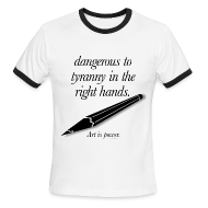 T-Shirts ~ Men's Ringer T-Shirt ~ dangerous to tyranny in the right hands