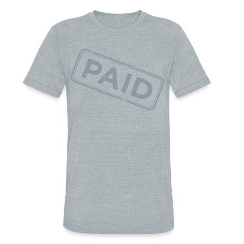 PAID Tri blend tee - Unisex Tri-Blend T-Shirt