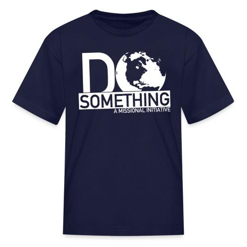 Do Something Toddler T-shirt - Kids' T-Shirt