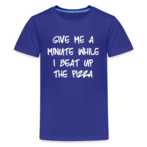 Kid's Beat Up The Pizza - Kids' Premium T-Shirt