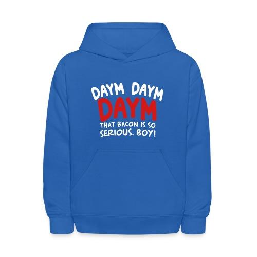 Kid's Daym, Daym, Daym! - Kids' Hoodie
