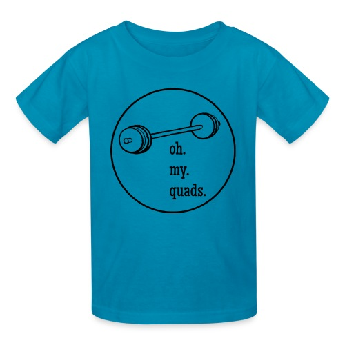 Words to Sweat By Oh My Quads Kids Tee - Kids' T-Shirt