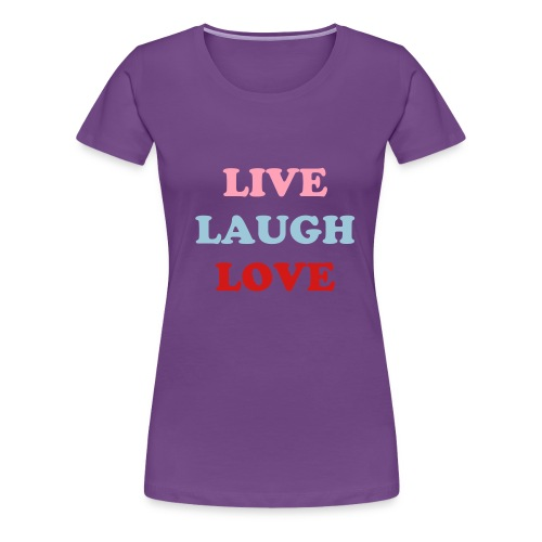 Life is all about - Women's Premium T-Shirt