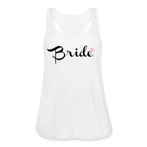 BRIDE - Women's Flowy Tank Top by Bella