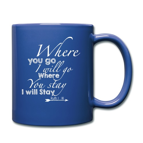 Ruth 1:16 - Full Color Mug