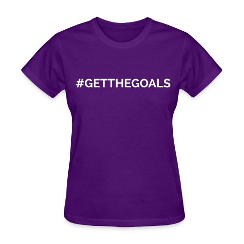 #GetTheGoals Tee - Women's T-Shirt