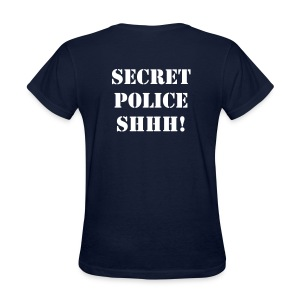 Secret Police Shhh! - Women's T-Shirt