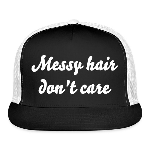 Messy Hair Don't Care Hat - Trucker Cap