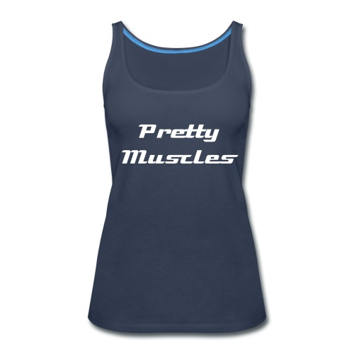 Pretty Muscles Tank - Women's Premium Tank Top