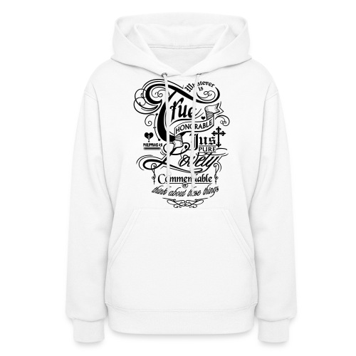 Whatever is True Women's Hooded Sweatshirt - Black Motif - Women's Hoodie