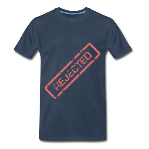 Rejected - Men's Premium T-Shirt