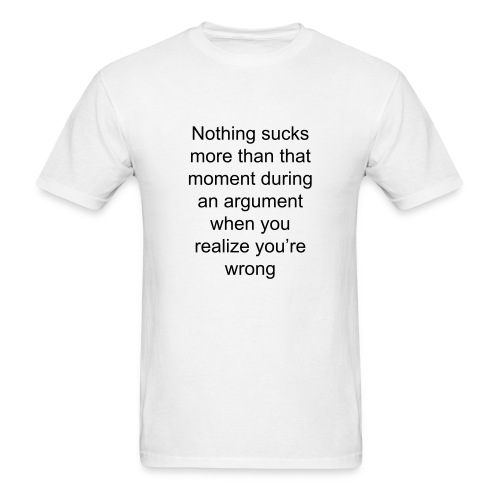 youre wrong black text - Men's T-Shirt