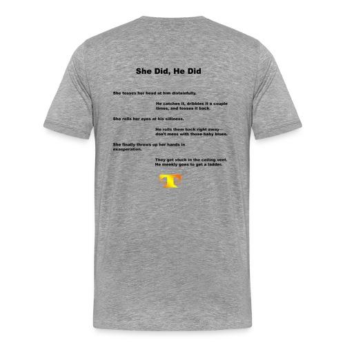 She Did, He Did (light) - Men's Premium T-Shirt