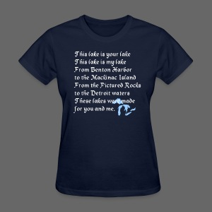 This Lake is Your Lake - Women's T-Shirt