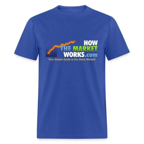 HowTheMarketWorks T-Shirt - Men's T-Shirt