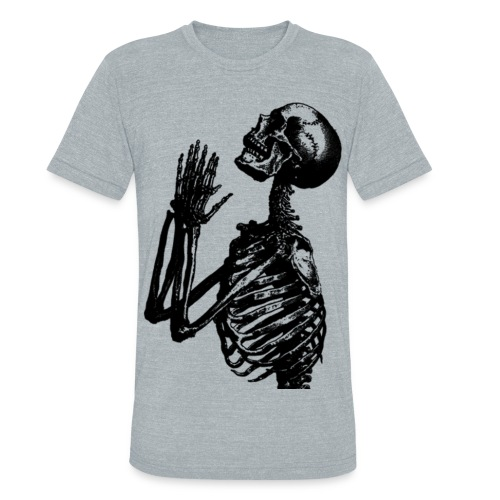 Pray to Death  - Unisex Tri-Blend T-Shirt