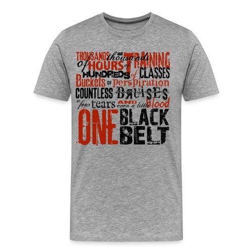 One Belt - Men's Premium T-Shirt