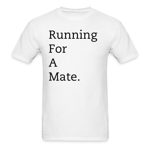 Men's Running For A Mate T-Shirt (White) - Men's T-Shirt