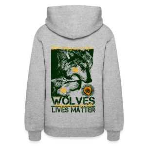 Wolves Lives Matter™ - Love Our Brother, Ma'iingan - Women's Hoodie