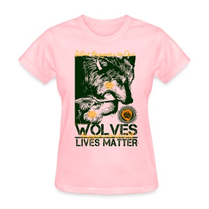 Wolves Lives Matter™ - Love Our Brother, Ma'iingan - Women's T-Shirt