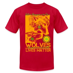 Wolves Lives Matter™ - Love Our Brother, Ma'iingan - Men's T-Shirt by American Apparel