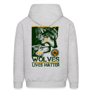 Wolves Lives Matter™ - Love Our Brother, Ma'iingan - Men's Hoodie