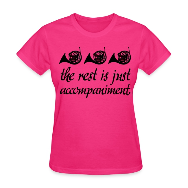 French Horn Is Best Funny Women s T-shirt 856e592cd5