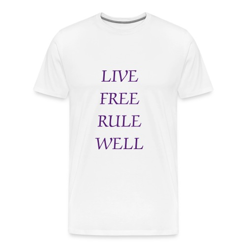 White Galaxy Life Live Free Rule Well Tshirt with Astronaut on the back - Men's Premium T-Shirt