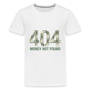 Kids' Premium T-Shirt - Money not found - Kids' Premium T-Shirt