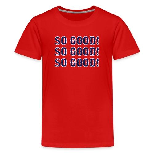 So Good! (Boston) - Kids' Premium T-Shirt