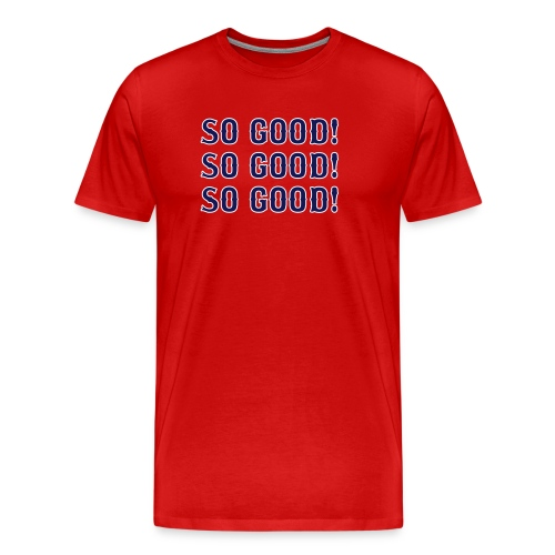 So Good! (Boston) - Men's Premium T-Shirt