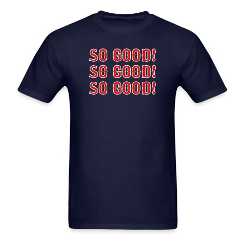 So Good! (Boston) - Men's T-Shirt