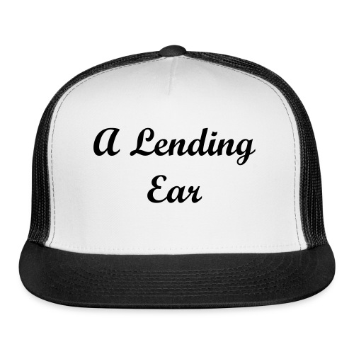 A Lending Ear - Trucker Cap