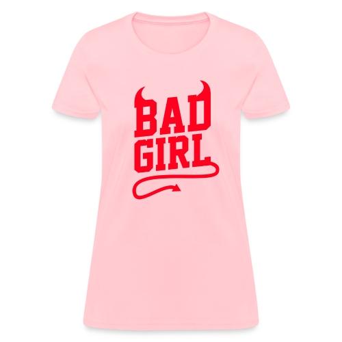 Bad Girl - Women's T-Shirt