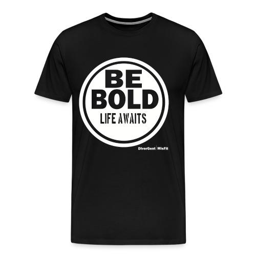 Be BOLD in White - Men's Premium T-Shirt