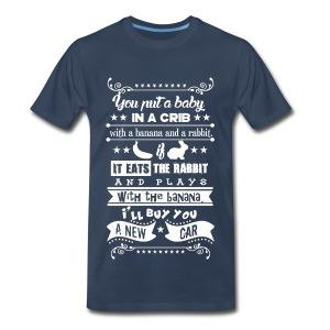 Put a Baby in a Crib... - Men's Premium T-Shirt