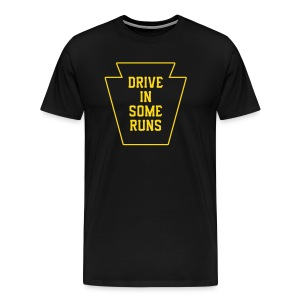 Drive in Some Runs (Pittsburgh) - Men's Premium T-Shirt